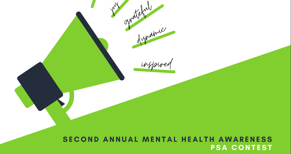 Second Annual Mental Health Awareness PSA Contest