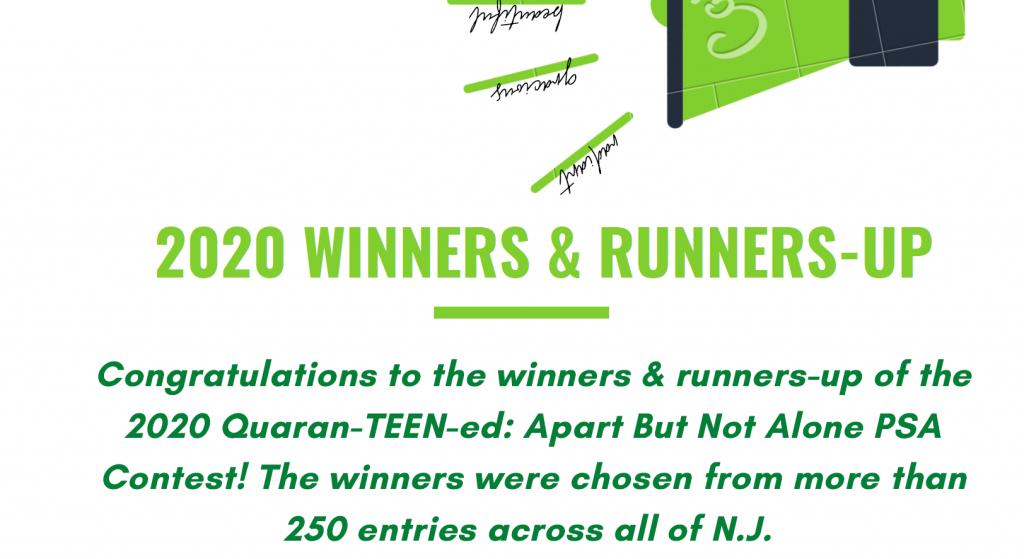 Winners – 2020 Quaran-TEEN-ed: Apart But Not Alone PSA Contest